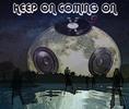 Keep on, coming on