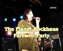 Planet Rockhaus Farewell